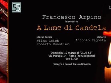 A Lume di Candela con Francesco Arpino (ospiti: Roberto Kunstler e Wilma Goich) Club55
