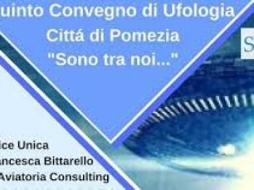 V° Convegno di Ufologia città di Pomezia- Simon Hotel 7 maggio 2017