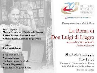"""PRESENTAZIONE LIBRO """"LA ROMA DI DON LUIGI DI LIEGRO"""""""