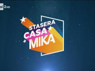 "Torna ""Stasera Casa Mika"""