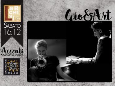Gio & Art  Con Giovanni Di Cosimo – tromba, elettronica  Arturo Valiante – pianoforte