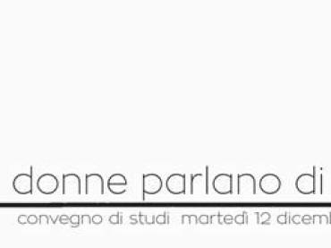 """Le donne  parlano di Grazia   Nuoro, Auditorium """"Giovanni Lilliu"""""""