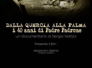 """""""Dalla quercia alla palma – I 40 anni di Padre Padrone""""  un film di Sergio Naitza"""