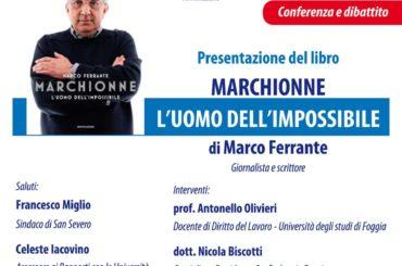 """San Severo. """"Marchionne: l'Uomo dell'impossibile"""" il libro di Marco Ferrante presentato al Teatro Comunale Verdi"""