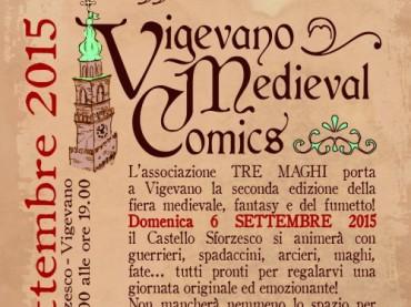 """""""Vigevano Medieval Comics"""" al Castello Sforzesco (Domenica 6 settembre – Vigevano)"""