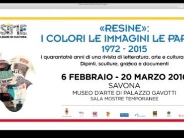 "Savona attende la mostra dedicata a ""Resine"""