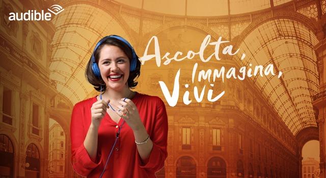 AUDIBLE_Ascolta-Immagina-Vivi-1-640x350