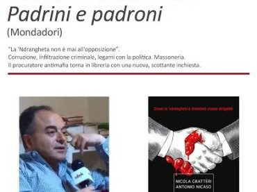 "Foggia. Massoneria, 'ndrangheta, politica ed economia. Nicola Gratteri svela ""Padrini e padroni"""
