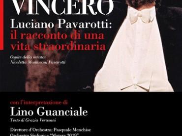 """""""Vincerò- Luciano Pavarotti: il racconto di una vita straordinaria"""""""
