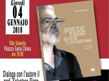 """Presentazione del libro """"Poesie d'amore, di fede e di ciarpame"""" di Rocco Mangiardi"""