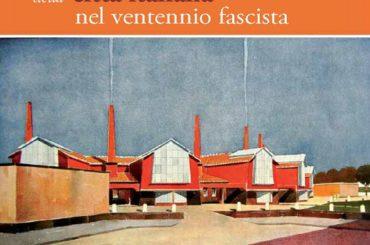 """Misilmeri,il librodi Ettore Sessa""""La nuova immagine della città italiana nel ventennio fascista"""""""