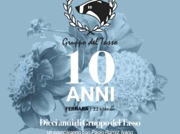 """Ferrara Dieci anni di """"Gruppo del Tasso"""""""