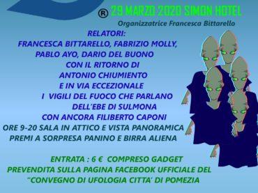 X° Convegno di Ufologia Città di Pomezia, 29 marzo Simon Hotel